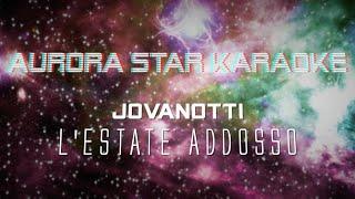 Jovanotti - L' Estate Addosso (Aurora Star Karaoke)