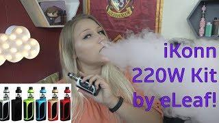 iKonn 220W Kit by eLeaf! | TiaVapes Review