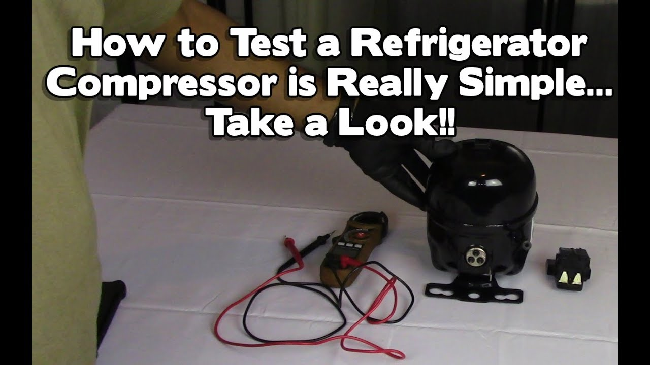 Refrigerator Repair Not Cooling Or Freezing How To Test A Compressor Lg Samsung Maytag Youtube