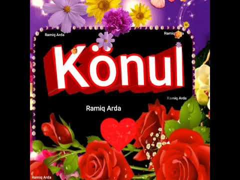 Ramiq Arda Könul adı
