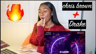 Chris Brown - No Guidance (Audio) ft. Drake *REACTION*🔥