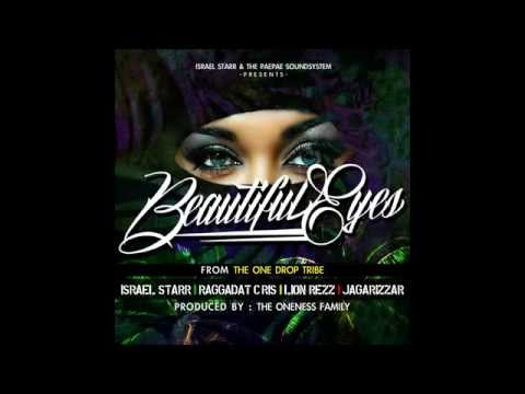One Drop Tribe - Beautiful Eyes ft Israel Starr, Raggadat Cris, Lion Rezz, Jagarizzar