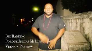 Big Ranking - Porque Juzgas Mi Life -  Preview Version - 502 By LBProd.