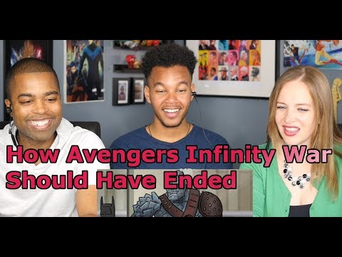 How Avengers Infinity War Should Have Ended (REACTION 🔥)