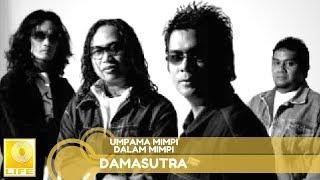 Damasutra - Umpama Mimpi Dalam Mimpi (Official Audio)
