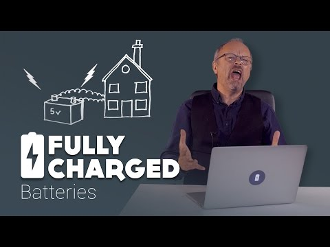 Batteries | Fully Charged