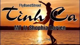 [Video Lyrics] Tình Ca - MT ft Shophia Lorien