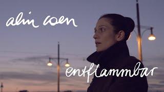 Alin Coen - Entflammbar (Offizielles Video)