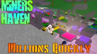 Miner's Haven ROBLOX Tutorial: Millions Quickly Setup! (BEST)