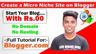 How to Create a Micro Niche Website on Blogger.com