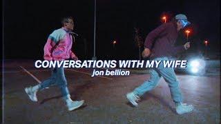 Conversation with my Wife - Jon Bellion (Dance)