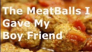 The MeatBalls I Gave My Boy Friend - Kofta Curry Recipe