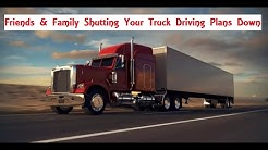 Driving My 18 Wheeler Out of Laredo Texas and Bad Family Advice