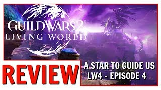 Guild Wars 2: Episode 4 Review (Story) | BEST STORY EPISODE THIS SEASON SO FAR!