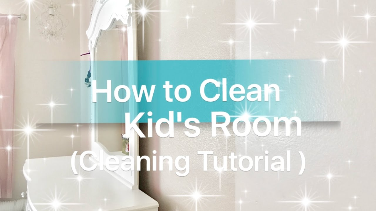 diy- how to clean kids room , cleaning hacks cleaning in 30