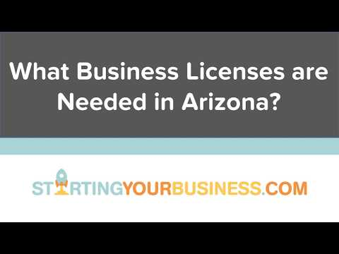 What Business Licenses are Needed in Arizona - Starting a Business in Arizona