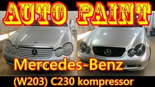 [Auto Paint] Mercedes-Benz (w203) C230 Kompressor