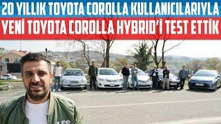 20 Yıllık Toyota Kullanıcılarıyla | Yeni Corolla Hybrid'i Test Ettik!