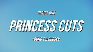 Play Princess Cuts (feat. Young T & Bugsey)