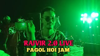 RAJVIR 2.Ø - PAGOL HOI JAM LIVE SHOW   RAJVIR LIVE SHOW VIDEO @RAJVIR 2.0