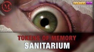 Tokens of Memory: Sanitarium - Monsters of the Week - RagnarRox