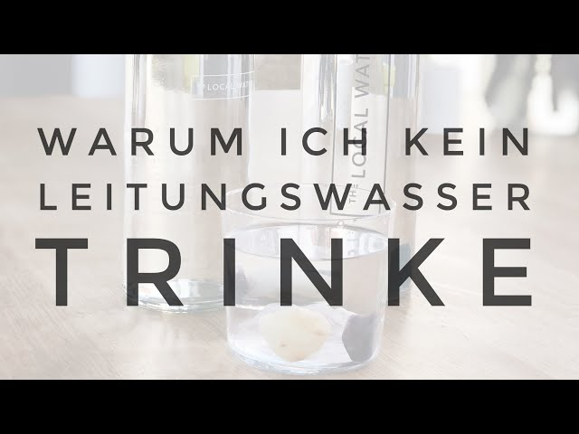 💦 WARUM ICH KEIN LEITUNGSWASSER TRINKE - Wasserfilter und Glasflaschen, Minimalismus zuhause