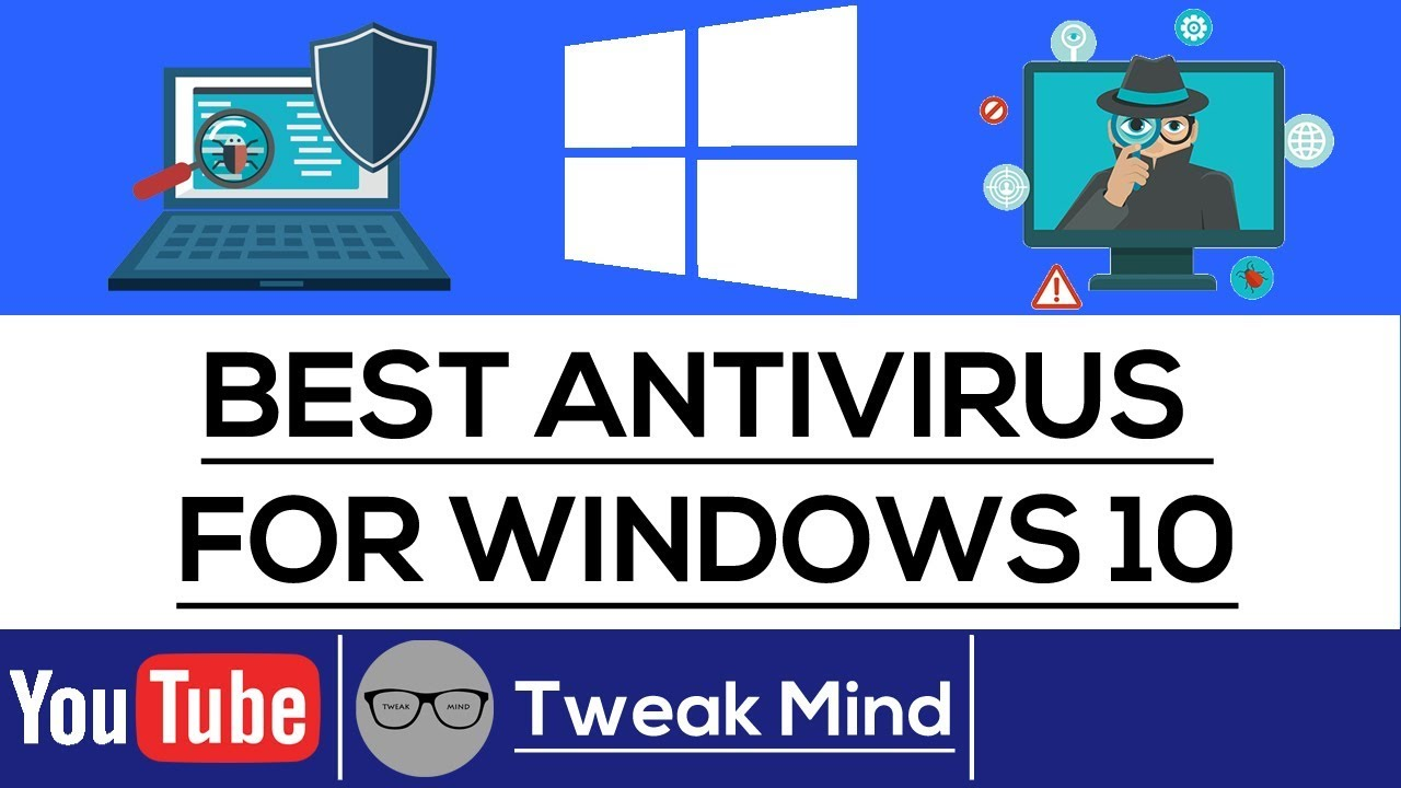 Best Antivirus for Windows 10 | 2017 - YouTube