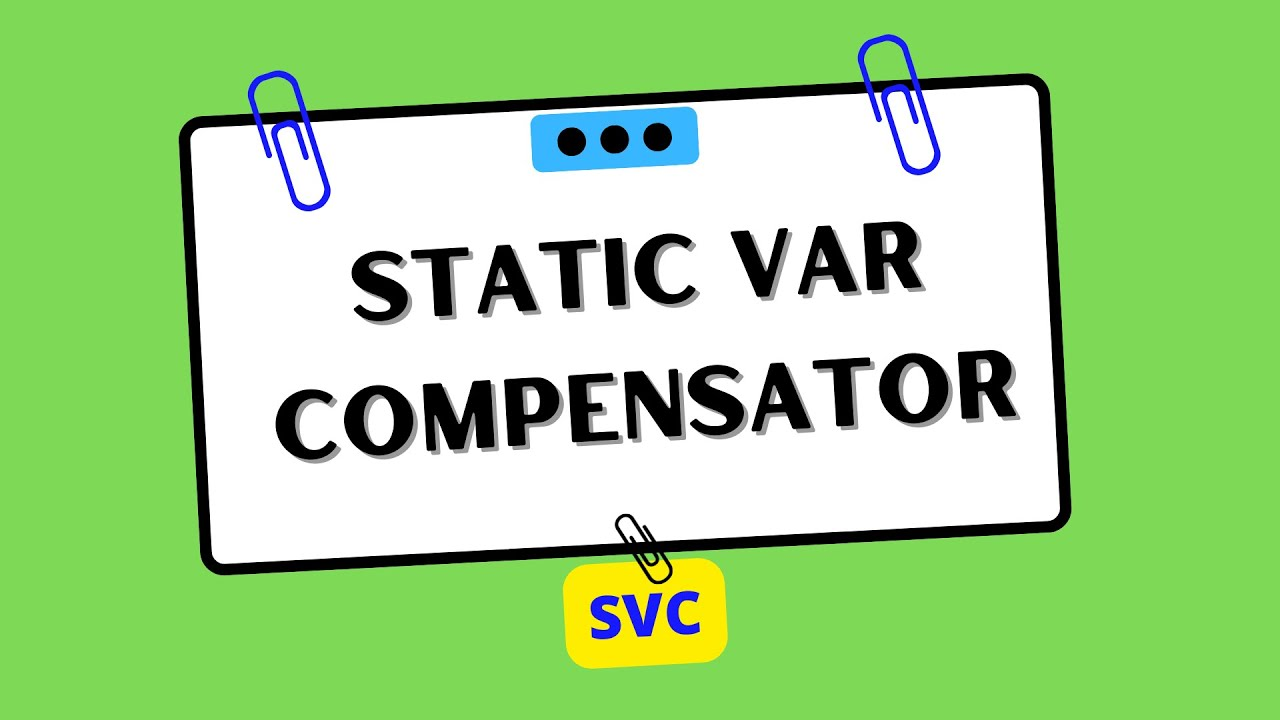 Static var compensator svc version 10 youtube static var compensator svc version 10 electrical and electronics engineering pooptronica Image collections