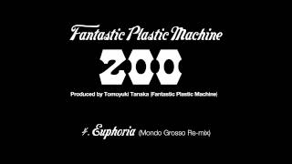 "Fantastic Plastic Machine / Euphoria (Mondo Grosso Re-mix) (2003 """"..."