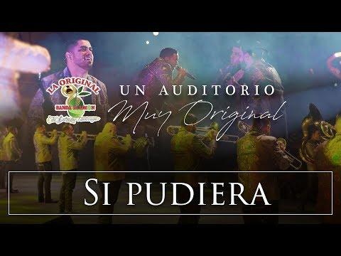 La Original Banda El Limón - Si pudiera (Desde el auditorio)