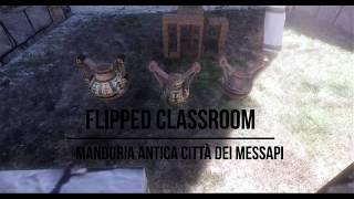 Manduria 1.01  Flipped Classroom alla scoperta della città dei Messapi