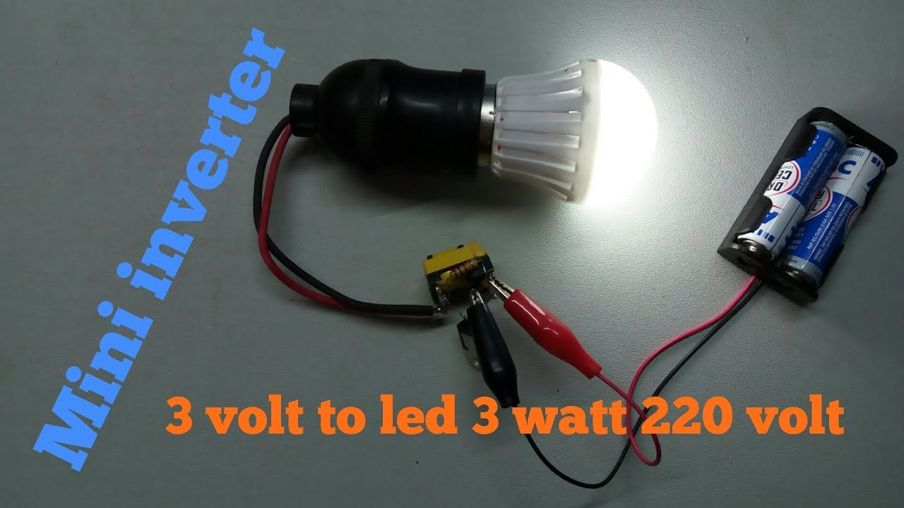 Mini inverter 3 volt to led 3 watt 220 volt youtube for Lampadine led 3 volt
