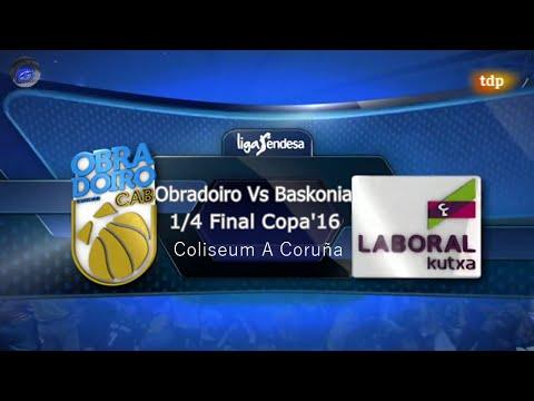 Copa del Rey'16  1/4 Final RíoNatura_Monbús OBRADOIRO Vs LaboralKutxa BASKONIA