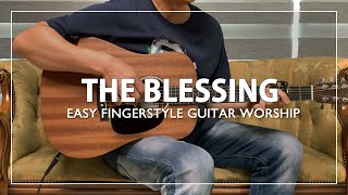 The Blessing   Elevation Worship   Easy fingerstyle guitar worship