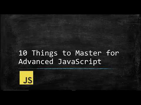 Top 10 Things to Master for Advanced JavaScript