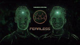 Download D-Block & S-te-Fan - Fearless