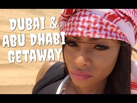 My Dubai & Abu Dhabi Vacation WAS LIT!