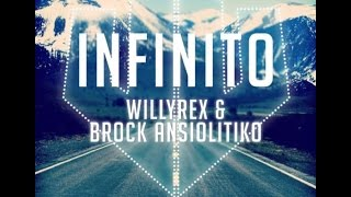 Infinito -  Willyrex & Brock Ansiolitiko