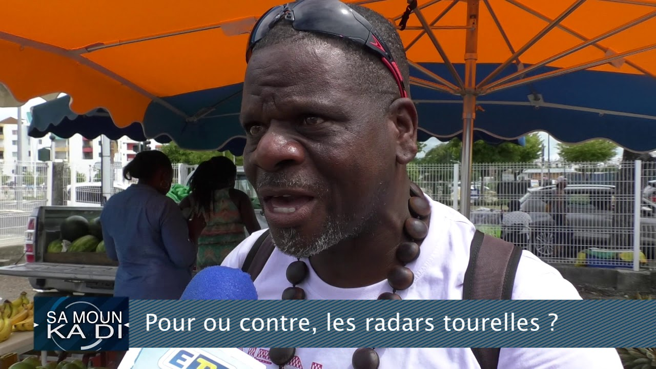 Sa Moun Ka Di : Les radars tourelles