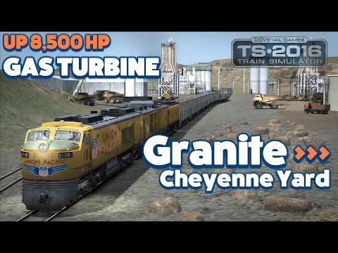 Train Simulator 2016 Lets Play - UP 8,500 HP Gas Turbine: Granite to Cheyenne Yard
