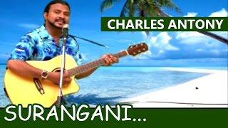 Surangani... | Sinhalese Baila Song | Ft. Charles Antony