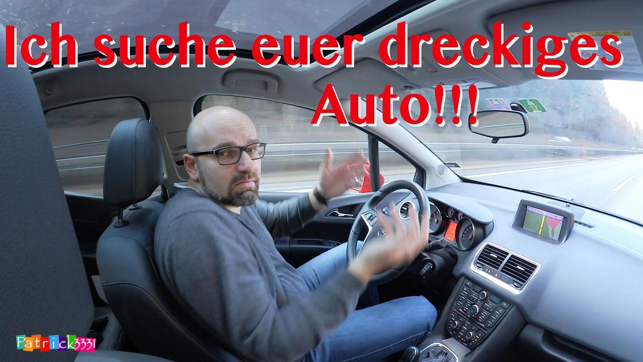 car care aufruf ich suche euer dreckiges auto youtube