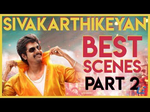 Sivakarthikeyan Compilation scenes | Ethir Neechal | Kaaki Sattai | Remo | Rajini Murugan | Part 2