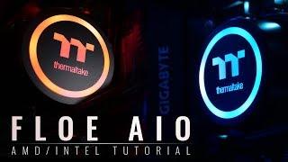 Thermaltake Floe AIO Intel/AMD tutorial