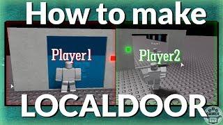 ROBLOX Studio: como fazer o LocalDoor!!! -Porta para um jogador só!