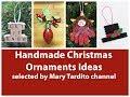 Handmade Christmas Ornaments Ideas – Christmas Decor Inspo - Winter Decorating Ideas