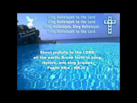Sing Hallelujah To The Lord - (With Lyrics) - HD.wmv