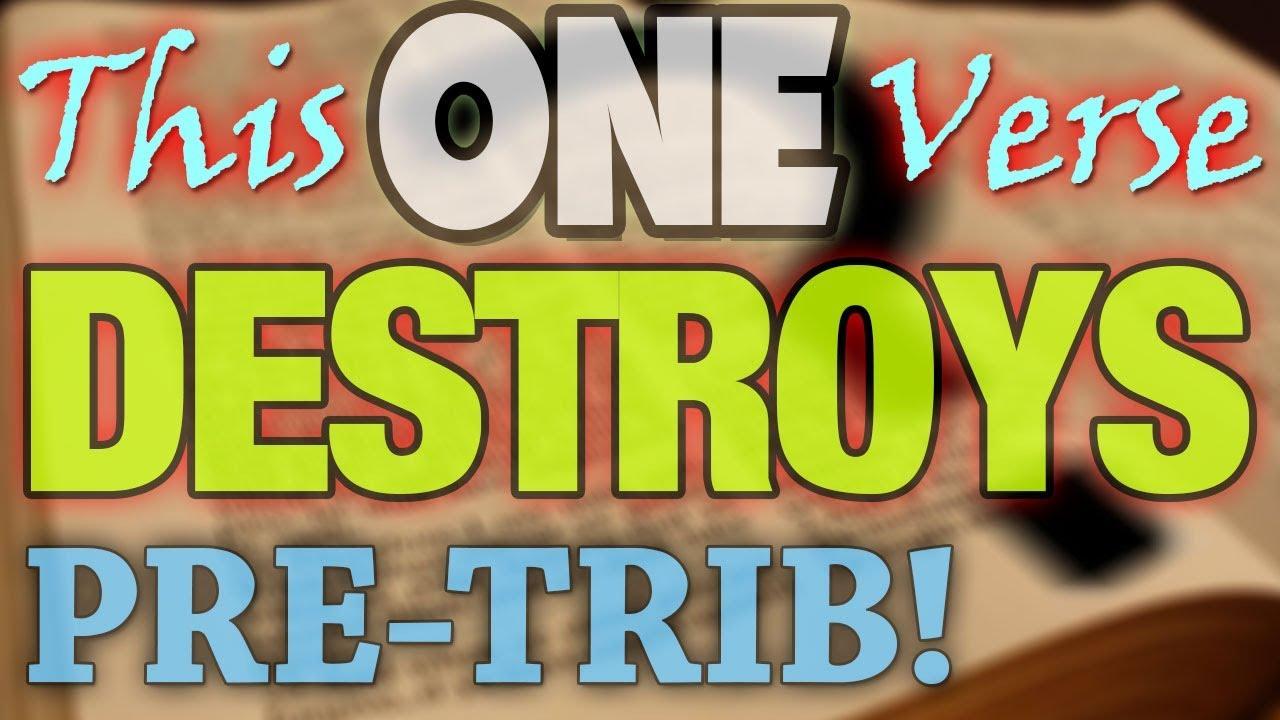 Post Tribulation Rapture - Undeniable Proof Found In Pre-Trib Cornerstone Scripture!