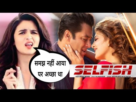 Alia bhatt Shocking Reaction on Race 3 song Selfish | Salman Khan | Alia Reaction on selfish song