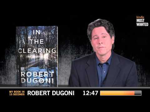 My Book in 15 Seconds - In the Clearing by Robert Dugoni